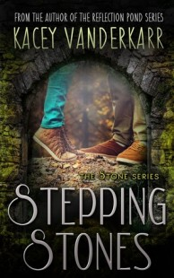 BOOK REVIEW – Stepping Stones (The Stone Series #1) by Kacey Vanderkarr