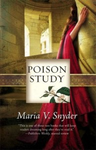 BOOK REVIEW: Poison Study (Study #1) by Maria V. Snyder
