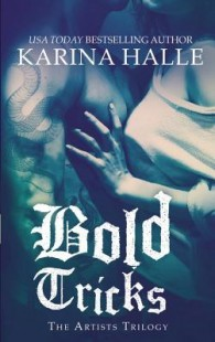 BOOK REVIEW – Bold Tricks (The Artists Trilogy #3) by Karina Halle