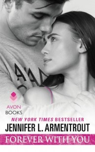 BOOK REVIEW – Forever with You (Wait for You #5) by Jennifer L. Armentrout