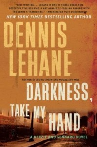 BOOK REVIEW: Darkness, Take My Hand (Kenzie & Gennaro #2) by Dennis Lehane