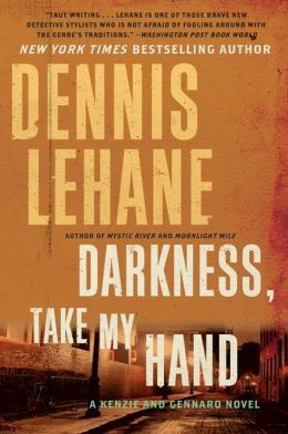 dennis lehane darkness, take my hand
