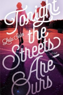 BOOK REVIEW – Tonight the Streets Are Ours by Leila Sales