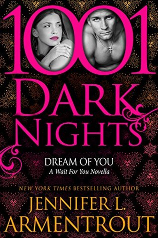 dream of you wait for you jennifer armentrout j lynn