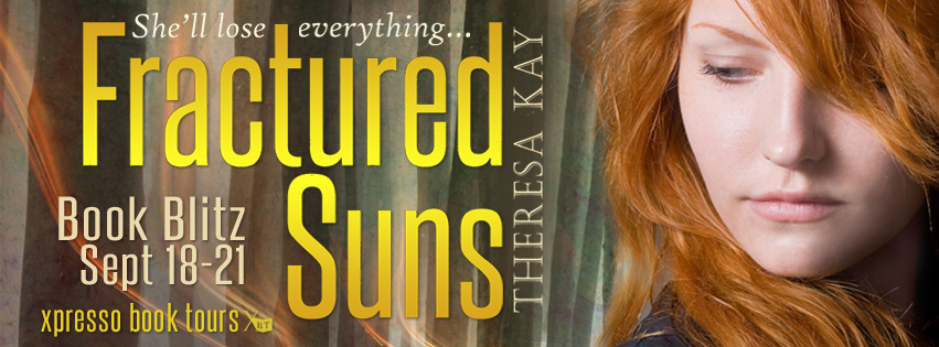 RELEASE + EXCERPT + GIVEAWAY - Fractured Suns (Broken Skies #2) by Theresa Kay