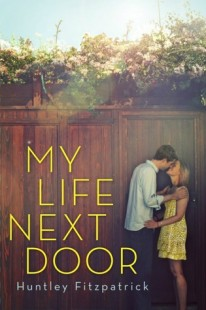 BOOK REVIEW – My Life Next Door by Huntley Fitzpatrick