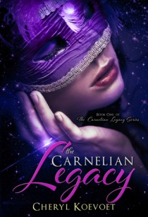 BOOK REVIEW – The Carnelian Legacy (Carnelian #1) by Cheryl Koevoet