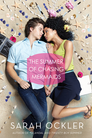 the summer of chasing mermaids sarah ockler