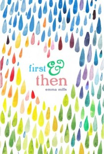 BOOK REVIEW – First & Then by Emma Mills