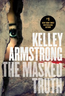 BOOK REVIEW – The Masked Truth by Kelley Armstrong