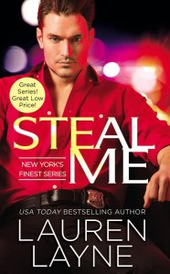 REVIEW + EXCERPT + GIVEAWAY-Steal Me (New York's Finest #2) by Lauren Layne
