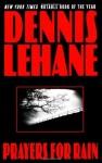 prayers for rain dennis lehane