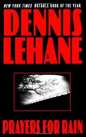 prayers for rain dennis lehane