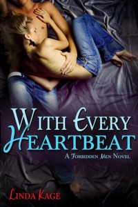 BOOK REVIEW: With Every Heartbeat (Forbidden Men #4) by Linda Kage