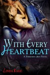 with every heartbeat linda kage