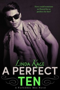BOOK REVIEW: A Perfect Ten (Forbidden Men #5) by Linda Kage