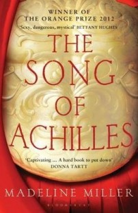 BOOK REVIEW – The Song of Achilles by Madeline Miller