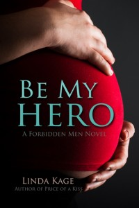 BOOK REVIEW: Be my Hero (Forbidden Men #3) by Linda Kage