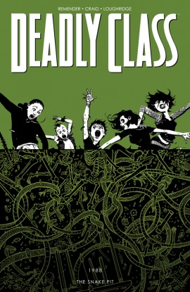 Deadly Class, Vol. 3 The Snake Pit by Rick Remender