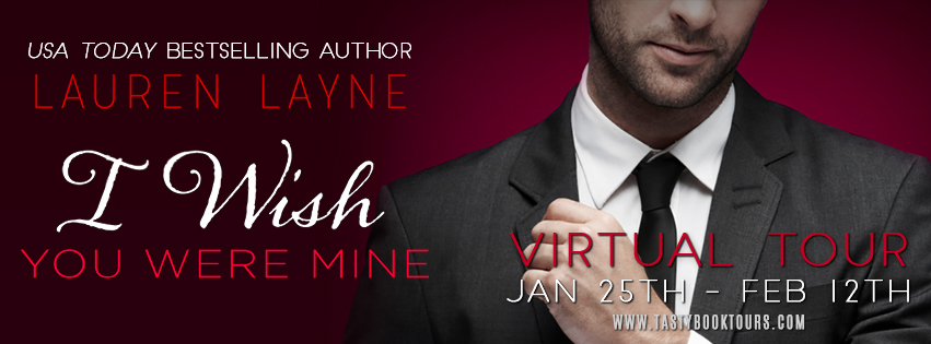 REVIEW + EXCERPT + GIVEAWAY - I Wish You Were Mine (Oxford #2) by Lauren Layne