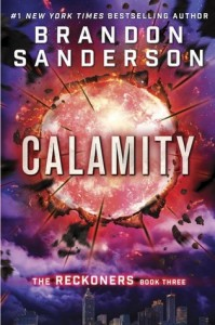 BOOK REVIEW: Calamity (Reckoners #3) by Brandon Sanderson