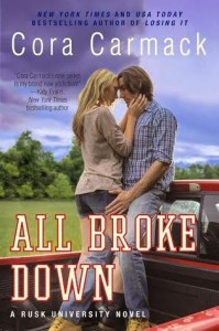 BOOK REVIEW: All Broke Down (Rusk University #2) by Cora Carmack