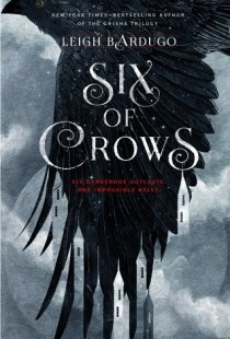BOOK REVIEW – Six of Crows (Six of Crows #1) by Leigh Bardugo