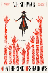 BOOK REVIEW – A Gathering of Shadows (Shades of Magic #2) by V.E. Schwab