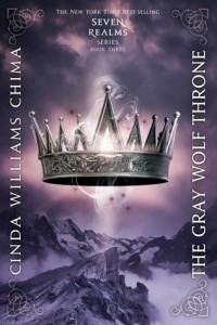 BOOK REVIEW: The Gray Wolf Throne (Seven Realms #3) by Cinda Williams Chima