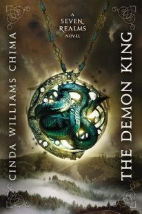BOOK REVIEW: The Demon King (Seven Realms #1) by Cinda Williams Chima