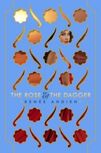 the rose and the dagger renee ahdieh