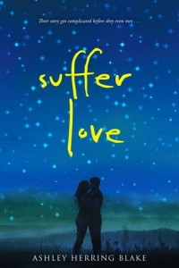 REVIEW+GIVEAWAY: Suffer Love by Ashley Herring Blake