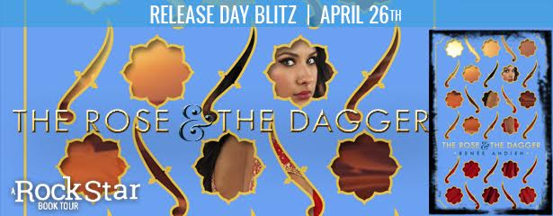 RELEASE DAY BLITZ + GIVEAWAY-The Rose and the Dagger (The Wrath and the Dawn #2) by Renee Ahdieh