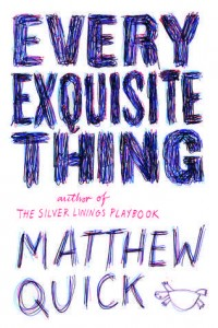 Every Exquisite Thing Matthew Quick