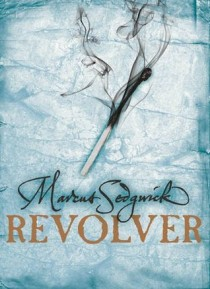 BOOK REVIEW – Revolver by Marcus Sedgwick