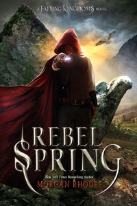 BOOK REVIEW: Rebel Spring (Falling Kingdoms #2) by Morgan Rhodes