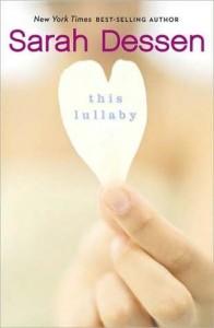 This Lullaby Sarah Dessen