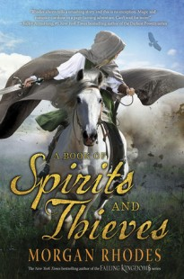 BOOK REVIEW – A Book of Spirits and Thieves  (Spirits and Thieves #1) by Morgan Rhodes