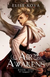 BOOK REVIEW: Air Awakens (Air Awakens #1) by Elise Kova