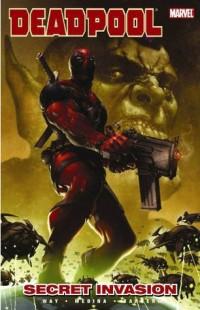BOOK REVIEW – Deadpool: Secret Invasion (Deadpool Vol. II #1)  by  Daniel Way & Paco Medina