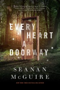 BOOK REVIEW – Every Heart a Doorway by Seanan McGuire
