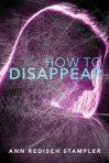 how to dissappear ann redisch stampler