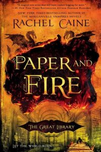 paper and fire rachel caine the great library