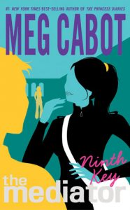 BOOK REVIEW: Ninth Key (The Mediator #2) by Meg Cabot