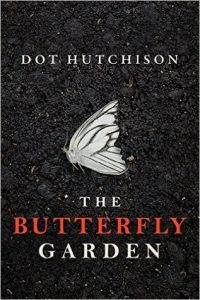 the butterfly garden dot hutchison