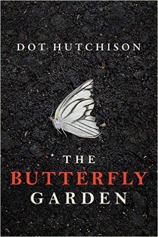 the butterfly garden dot hutchison