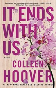 BOOK REVIEW: It Ends With Us by Colleen Hoover