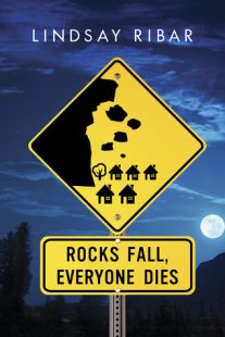 BOOK REVIEW – Rocks Fall, Everyone Dies by Lindsay Ribar