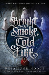 bright-smoke-cold-fire-rosamund-hodge