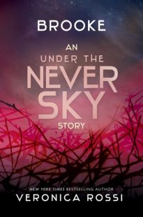 BOOK REVIEW – Brooke (Under the Never Sky #2.5) by Veronica Rossi